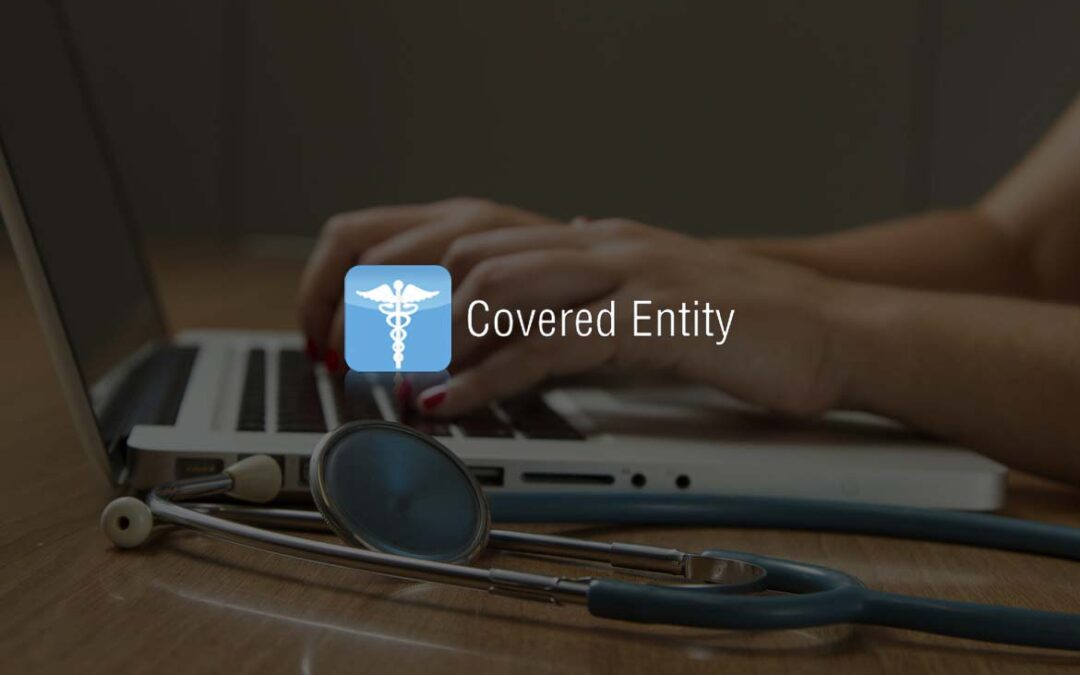What is a Covered Entity?